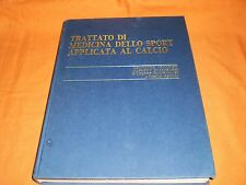 Trattato Di Medicina Dello Sport Applicata  Al Calcio