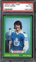 1973-74 O-PEE-CHEE #210 DENIS DUPERE PSA 8 MAPLE LEAFS  *CG3201