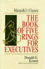 The Book of Five Rings for Executives: Musashis C