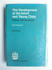 Development of the infant and young child Normal and abnormal R S Illingworth