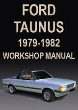 FORD TAUNUS WORKSHOP MANUAL: 1979-1982