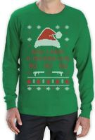 Ugly Xmas Sweater - Now I Have a Machine Gun Ho-Ho-Ho Long Sleeve T-Shirt Gift