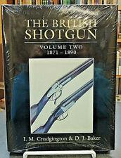 The British Shotgul Volume 2 1871-1890 Brand New Firearms History Crudgington