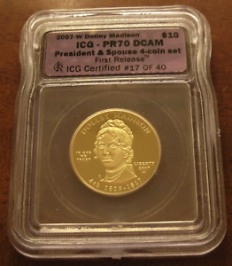 US 2007W Gold 1/2 oz $10 ICG PF70DCAM First Spouse Series Dolley Madison