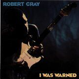 CRAY Robert BAND (THE) - I was warned - CD Album