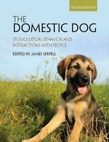 The Domestic Dog Its Evolution, Behavior and Interactions with ... 9781107699342