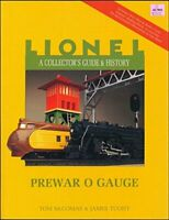 A Collector's Guide and History to Lionel Trains: Prewar O Gauge (Lionel Coll…