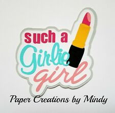 Craftecafe Mindy Girl Make up lipstick title premade paper piece scrapbook page
