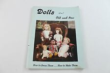 """Pattern Booklet """"DOLLS-Old & New How to Dress Them…How to Make Them"""" Nice"""
