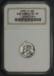 1955-S 10c SILVER ROOSEVELT DIME *NGC SAMPLE SLAB FA 00* LOT#N184