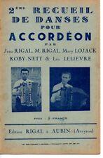 Partitions années 1940 - 16 danses par RIGAL, LOJACK, ROBY-NETT, Léo LELIEVRE