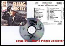"""BING CROSBY """"Evrything I have is Yours"""" (CD) 29 titres"""