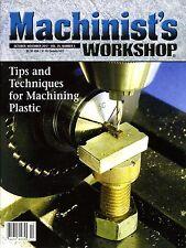 Machinist's Workshop Magazine Vol.25 No.5 October/November 2012