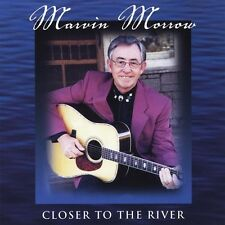Marvin Morrow - Closer to the River [New CD]