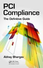 PCI Compliance: The Definitive Guide, , Bhargav, Abhay, Very Good, 2014-05-05,
