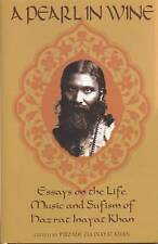 Pearl in Wine: Essays on the Life, Music and Sufism of Hazrat Inayat Khan by...