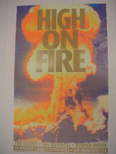 NEW SIGNED CHUCK SPERRY HIGH ON FIRE 2006 CONCERT POSTER