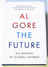 The Future by Al Gore (2013, Hardcover) 1st Edition SIGNED