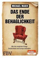 Das Ende der Behaglichkeit: Wie die modernen Kriege Deutschland und Europa verän