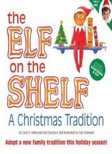 The Elf on the Shelf, a Christmas Tradition,