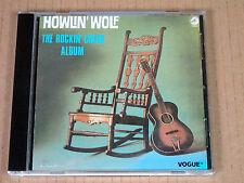 CD Howlin' Wolf the Rockin' Chair Album 24 tracks Chess / Vogue France 1986