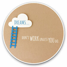 2 x Vinyl Stickers 30cm - Motivational Dreams Inspire Cool Gift #3777