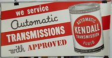 """RARE KENDALL OIL SIGN KENDALL 1950's LARGE 29""""x14"""" AUTOMATIC TRANSMISSION SIGN"""