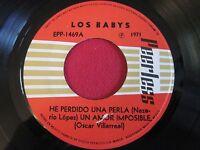 RARE LATIN GARAGE 45 EP - LOS BABYS - HE PERDIDO UNA PERLA - PEERLESS EPP-1469