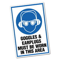 Goggles And Earplugs Must Be Worn In This Area Sticker Decal Safety Sign Car ...