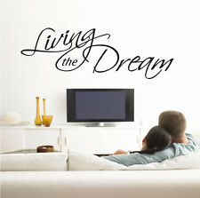 Living the Dream - 680x230mm  Wall Decal  Art Vinyl Decor Home Quotes