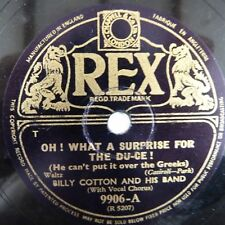 78 rpm BILLY COTTON oh ! what a surprise for the du-ce / bless 'em all, REX 9906