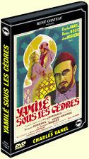 Yamilé sous les cèdres DVD NEUF avec C. Vanel (Collection René Château, 1939)