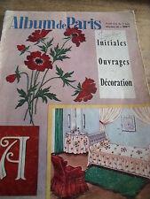 MAGAZINE ** ALBUM DE PARIS INITIALES/OUVRAGES/DECORATION   N° 10 AOUT 1959