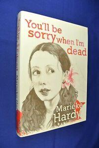YOU'LL BE SORRY WHEN I'M DEAD Marieke Hardy BOOK Funny Memoir Australian Writer