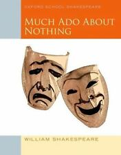 Oxford School Shakespeare: Much Ado about Nothing by William Shakespeare...