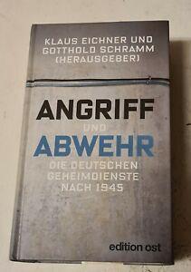 Angriff und Abwehr - Die deutschen Geheimdienste nach 1945