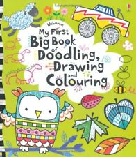 My First Big Book of Doodling, Drawing and Colouring By Fiona Watt,Anna Milbour