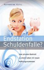 Katharina Kutil-Endstation Schuldenfalle? (*NEU*)