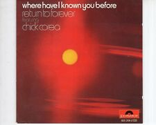 CD CHICK COREAwhere have i known you beforeGERMAN EX (A1729)