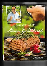 Mein Grillbuch       von Johann Lafer