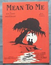 Partition Sheet Music 1929 MEAN TO ME  Roy Turk Fred Ahlert Marc Hély jazz song
