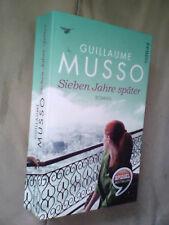 Guillaume Musso: Sieben Jahre später (Klappenbroschur)