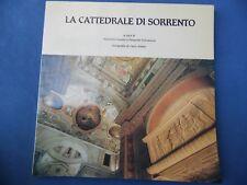 A CURA DI A. CUOMO-FERRAIUOLO-LA CATTEDRALE DI SORRENTO-FOTOGRAFIE DI C. ALFARO