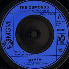 "THE OSMONDS let me in/one way ticket to anywhere 2006 321 uk 1973 7"" VG/"