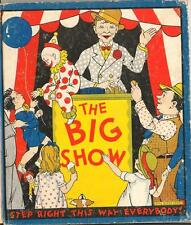 Old Photo. Cover of Children's Book - 'THE BIG SHOW' - circus