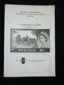 THE QEII WATERLOW 'CASTLE' HIGH VALUES 1955-1958 RESEARCH PAPER by BATER & SPENS