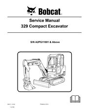 New Bobcat 329 Compact Excavator Updated 2009 Edition Repair Service Manual
