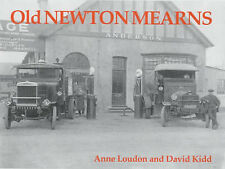 Old Newton Mearns by Anne Loudon, David Kidd (Paperback, 2001)