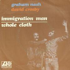 "GRAHAM NASH & DAVID CROSBY – Immigration Man (1972 VINYL SINGLE 7"" DUTCH PS)"