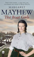 The Boat Girls by Mayhew, Margaret (Paperback book, 2009)
